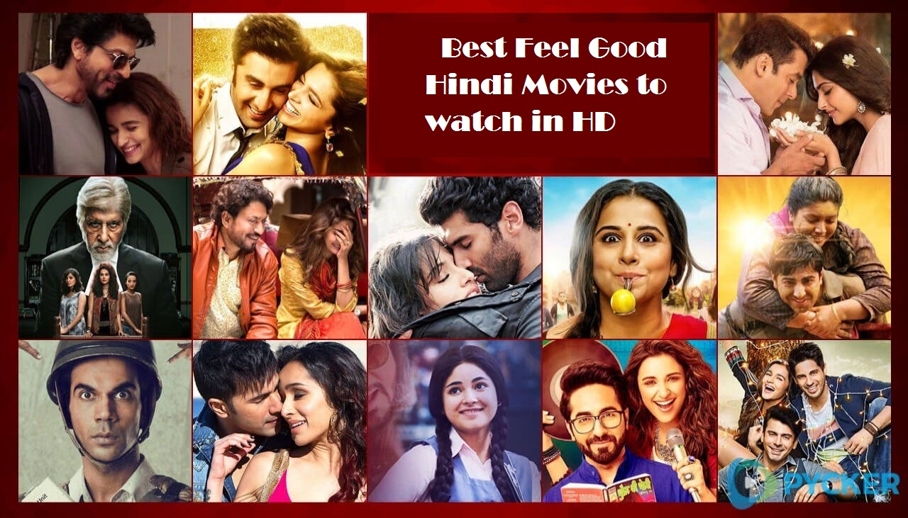 Best Feel Good Hindi Movies to watch