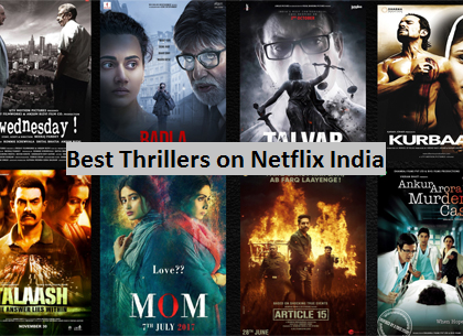 best thrillers on netflix india in HD